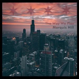 Marquis Hill Portland