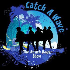 Catch A Wave- The Beach Boys Show Paramount