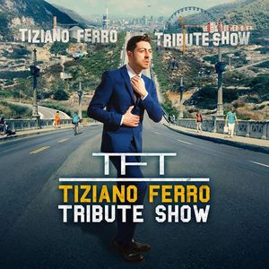 TFT - Tiziano Ferro Tribute Band Stra