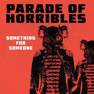 Parade of Horribles Boar Cross'n