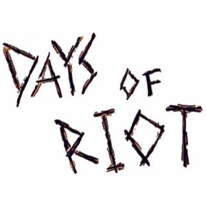 Days Of Riot Chapeltown