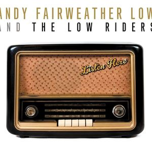 Andy Fairweather Low and the Low Riders The Citadel