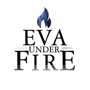 Eva Under Fire Drayton Plains