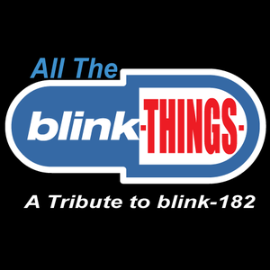 All The Blink Things Mulcahy's Pub and Concert Hall