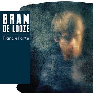 Bram De Looze Solo - Piano é Forte Zedelgem