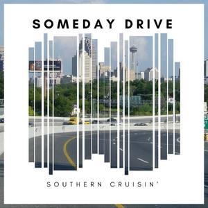 Someday Drive San Antonio