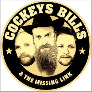 Cockey's Bill's & the missing Link Bro