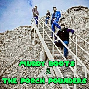 Muddy Boots and the Porch Pounders Studio On 4th