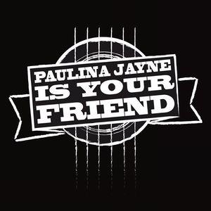 Paulina Jayne Is Your Friend Springfield