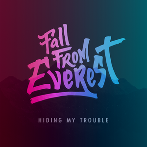 Fall From Everest Paranoir kemp 2017 - open air