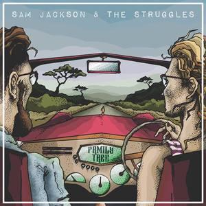 Sam Jackson & The Struggles The Lucky Pig Fitztovia