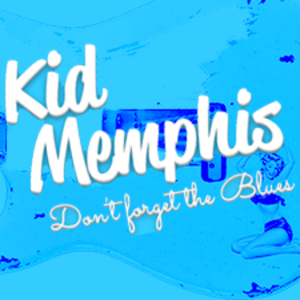 Kid Memphis Hot August Blues Fest.
