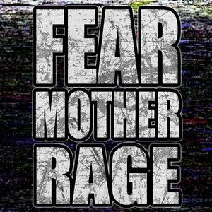 Fear Mother Rage Sars-Et-Rosieres