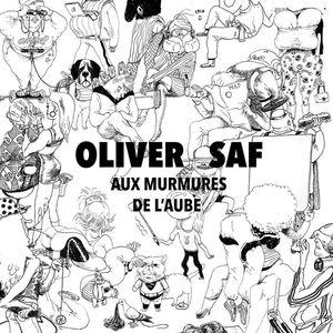Oliver SAF La Maison qui Danse