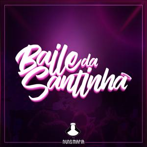Baile da Santinha Araranguá/SC