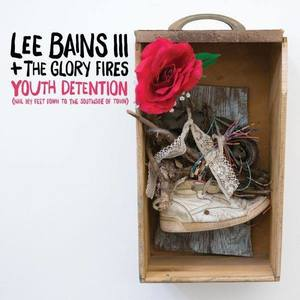 Lee Bains III & The Glory Fires The Fest