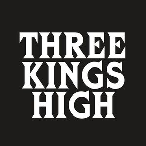 Three Kings High The Junction