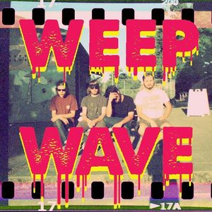 WEEP WAVE Secret Show