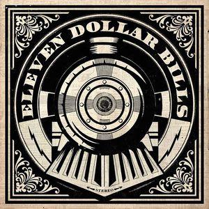 Eleven Dollar Bills Casa
