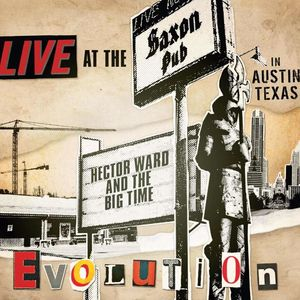 Hector Ward & The Big Time Threadgill's Old #1