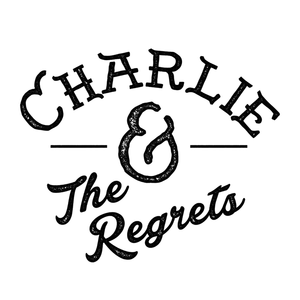 Charlie and The Regrets Shoeshine Charley's Big Top Lounge