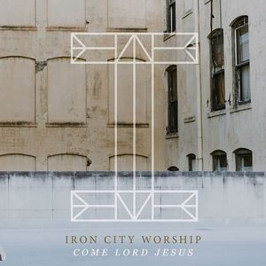 Iron City Worship Lee University