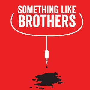 Something Like Brothers The Mutiny