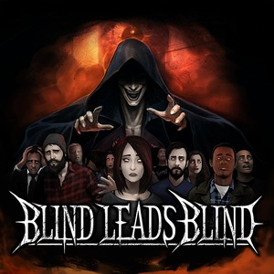 Blind Leads Blind Acadia Bar and Grill
