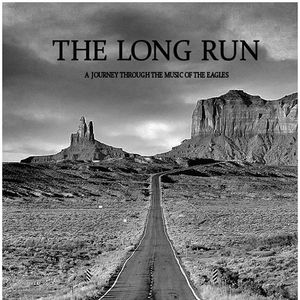 The Long Run Ultimate Eagles Tribute Crawfordsville