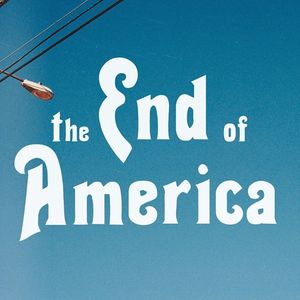 the End of America PM Sunday's