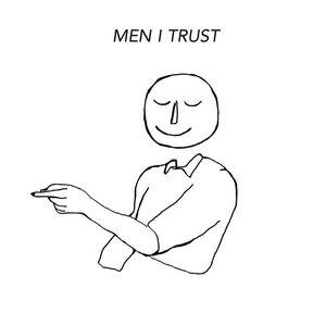 Men I Trust Sillery