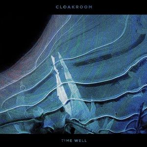 Cloakroom Schuba's [Time Well Record Release Show]