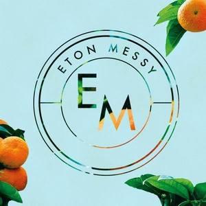 Eton Messy TBA