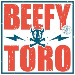 Beefy As Toro Beefy as Toro