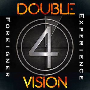 Double Vision-Foreigner Experience Hat Tricks