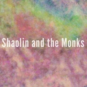 Shaolin and the Monks Hesperia
