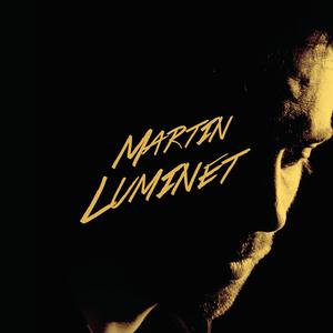 Martin Luminet A THOU BOUT D'CHANT