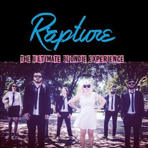 Rapture: The Ultimate Blondie Experience Mercy Lounge