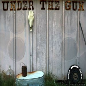 Under the Gun Shelby's Place