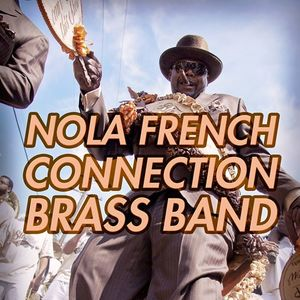 NOLA FRENCH CONNECTION BRASS BAND L'Alimentation Générale