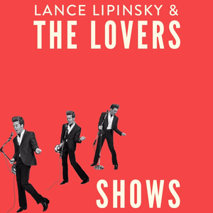 Lance Lipinsky & the Lovers Alamo Swing Revival