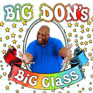 Big Don Moontower **Big Don's Big Class CD Release** 12pm
