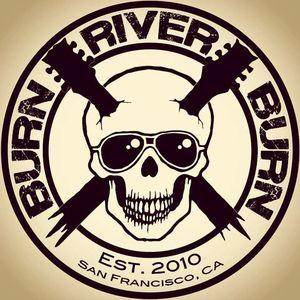 Burn River Burn TOOTS TAVERN
