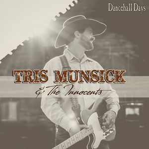 Tris Munsick and the Innocents Billings