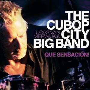 Cubop City Big Band Theater De Kolk