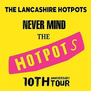 The Lancashire Hotpots King George's Hall