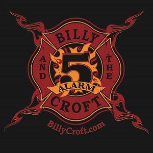 Billy Croft & The 5 Alarm Firewater Saloon