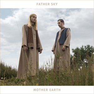 Father Sky Mother Earth Northeim