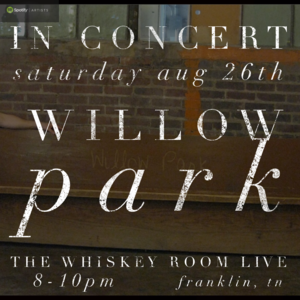 Willow Park The Whiskey Room Live