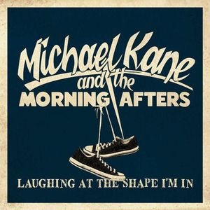Michael Kane & the Morning Afters Kent